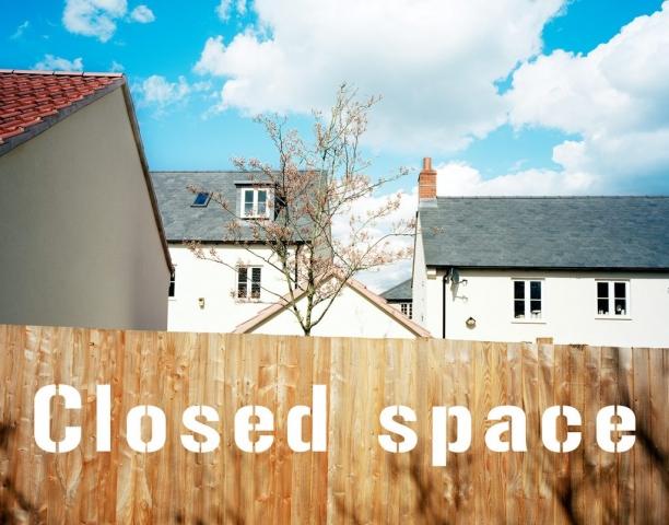 Closed Space